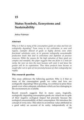 Status symbols, ecosystems and sustainability