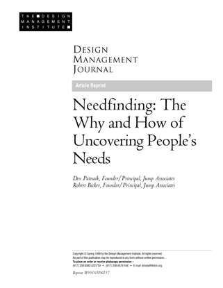 2.-patnaik-et-al-needfinding_-the-why-and-how-of-uncovering-peoples-needs.pdf