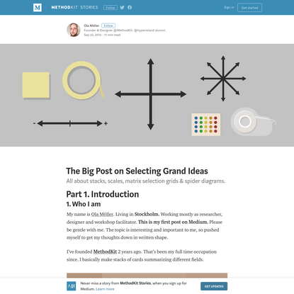 The Big Post on Selecting Grand Ideas - MethodKit Stories