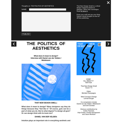 "THE POLITICS OF AESTHETICS "" THAT NEW DESIGN SMELL"
