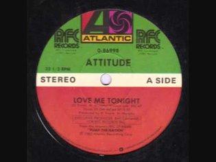 Attitude - Love Me Tonight