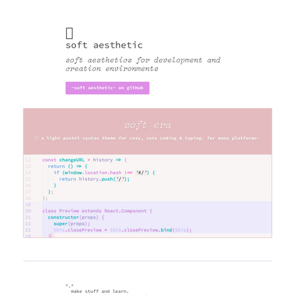 🌸soft aesthetics for development and creation environments