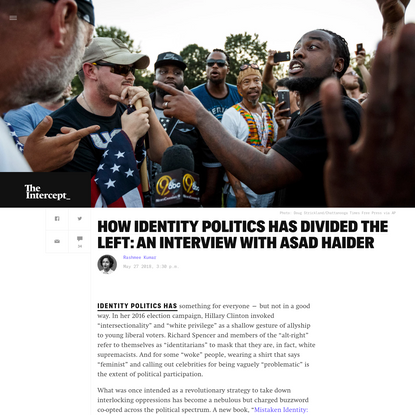 How Identity Has Divided the Left: An Interview With Asad Haider