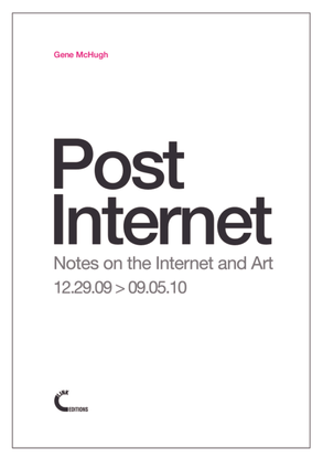 gene_mchugh_post_internet_link_editions_2011.pdf