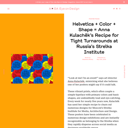 Helvetica + Color + Shape = Anna Kulachëk's Recipe for Tight Turnarounds at Russia's Strelka Institute