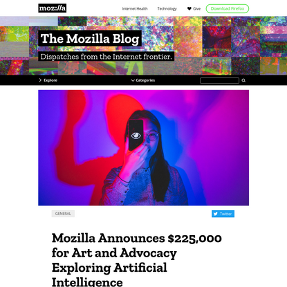 Mozilla Announces $225,000 for Art and Advocacy Exploring Artificial Intelligence - The Mozilla Blog