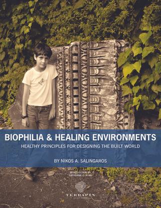 biophilia-healing-environments-salingaros-p.pdf