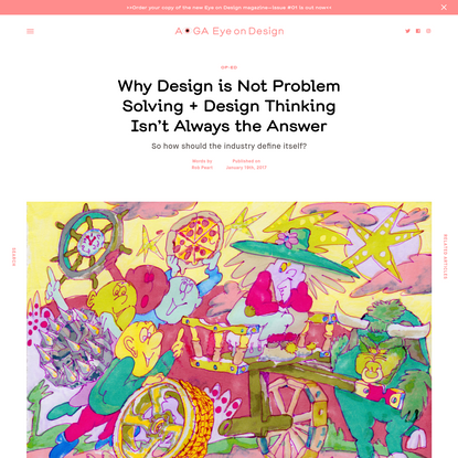 Why Design is Not Problem Solving + Design Thinking Isn't Always the Answer