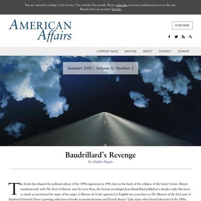 Baudrillard's Revenge - American Affairs Journal