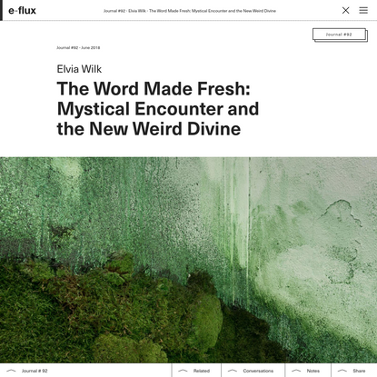 The Word Made Fresh: Mystical Encounter and the New Weird Divine
