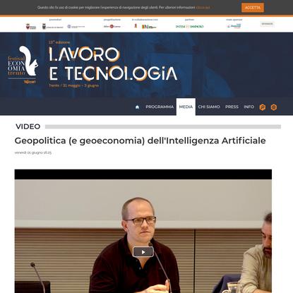 Geopolitica (e geoeconomia) dell'Intelligenza Artificiale - Video - Festival2018