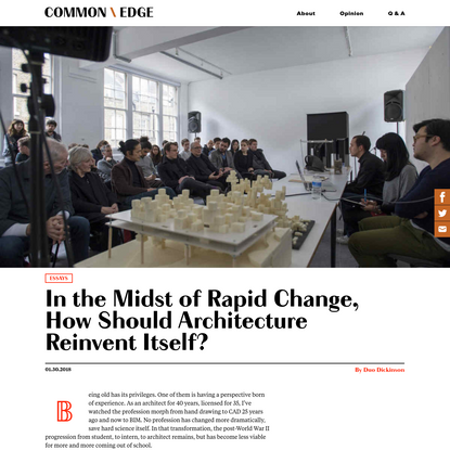 In the Midst of Rapid Change, How Should Architecture Reinvent Itself?
