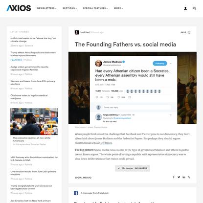 The Founding Fathers vs. social media