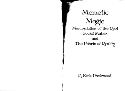 memetic-magic-manipulation-of-the-root-social-matrix-and-the-fabric-of-reality.pdf