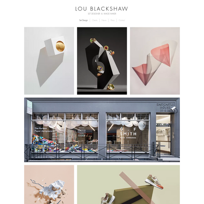 LOU BLACKSHAW Set Designer | Image Maker | London