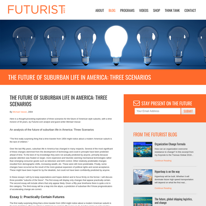 The Future of Suburban Life in America: Three Scenarios - Futurist.com: Futurist Speaker Glen Hiemstra