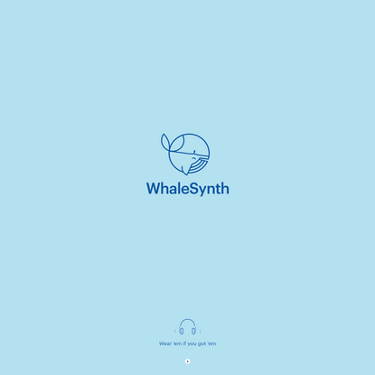 WhaleSynth - A Unique Musical Experience