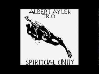 Albert Ayler - Spiritual Unity