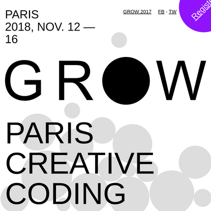 GROW   GRaphics On the Web - 11/12 and 11/16 in Paris