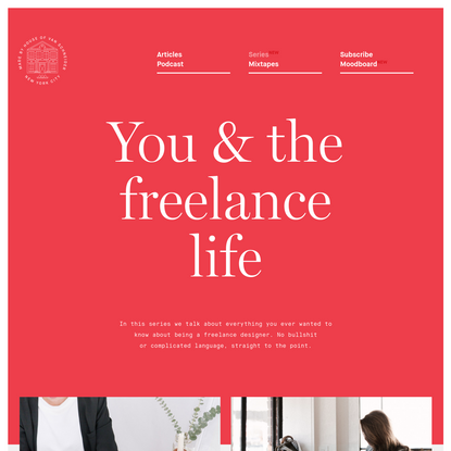 You & the freelance life - House of van Schneider