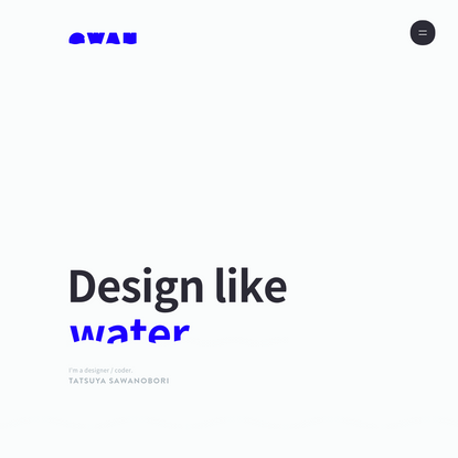 SWAN - Designer TATSUYA SAWANOBORI