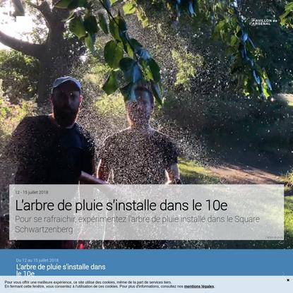 L'arbre de pluie s'installe dans le 10e | FAIRE 2017 | Projets