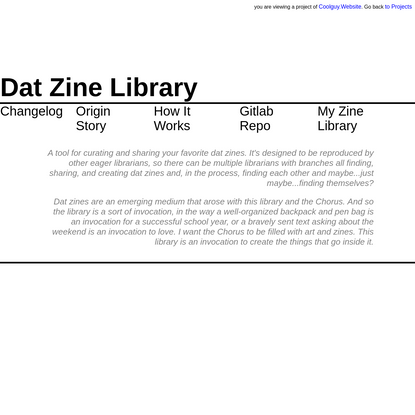 Coolguy.Website: Projects | Dat Zine Library.
