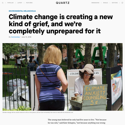 Climate change is creating a new kind of grief, and we're unprepared for it
