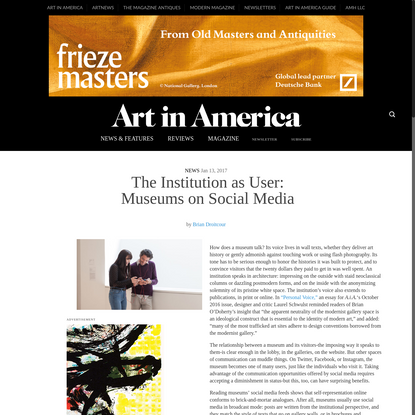 The Institution as User: Museums on Social Media - Art in America