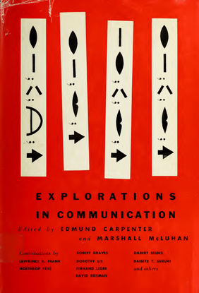 Explorations in Communication