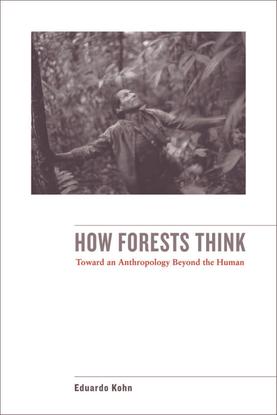 eduardo-kohn-how-forests-think-toward-an-anthropology-beyond-the-human.pdf