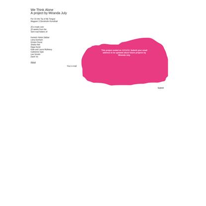 We Think Alone - A project by Miranda July