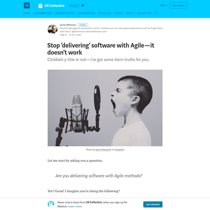 Stop 'delivering' software with Agile—it doesn't work