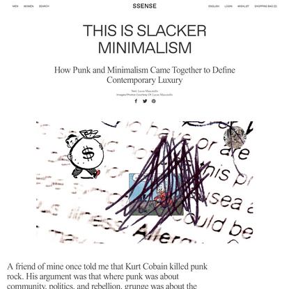 This Is Slacker Minimalism