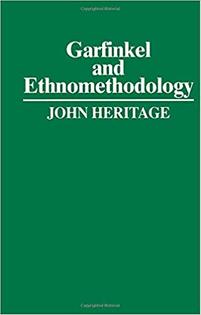 Garfinkel and Ethnomethodology