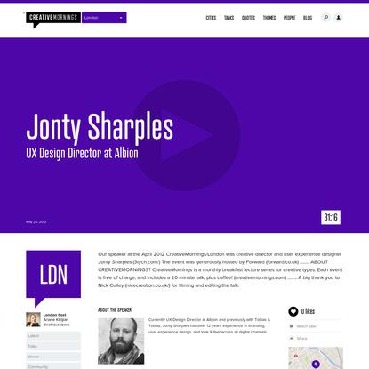 Jonty Sharples | UX Design Director at Albion | CreativeMornings/LDN