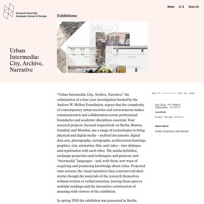 Urban Intermedia: City, Archive, Narrative