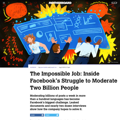The Impossible Job: Inside Facebook's Struggle to Moderate Two Billion People