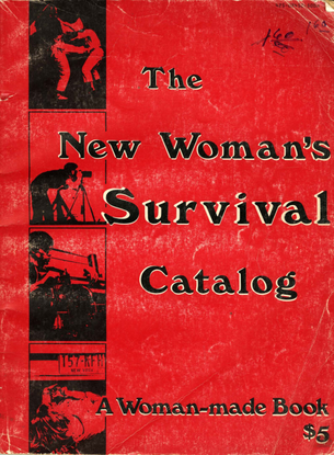 The New Woman's Survival Catalog (1973)