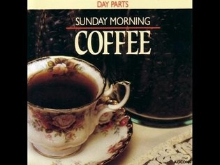 Sunday Morning Coffee ( Full Album )
