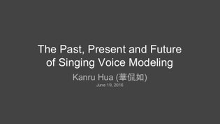 The past, present and future of singing synthesis