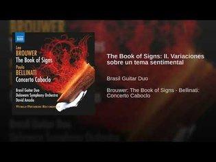 The Book of Signs: II. Variaciones sobre un tema sentimental