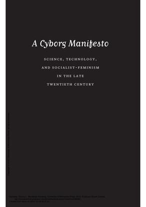 A Cyborg Manifesto