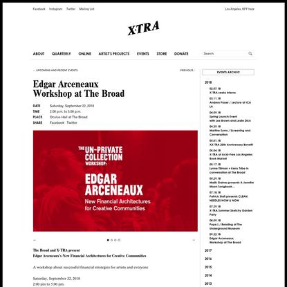 Edgar ArceneauxWorkshop at The Broad