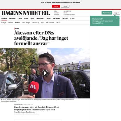 """Åkesson efter DN:s avslöjande: """"Jag har inget formellt ansvar"""" - DN.SE"""