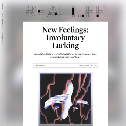 New Feelings: Involuntary Lurking — Real Life