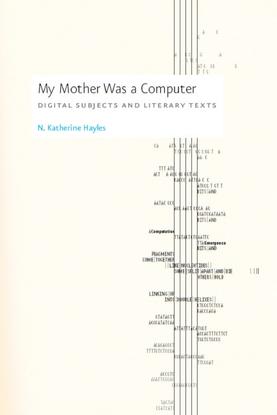 my-mother-was-a-computer_-digit-n.-katherine-hayles.pdf