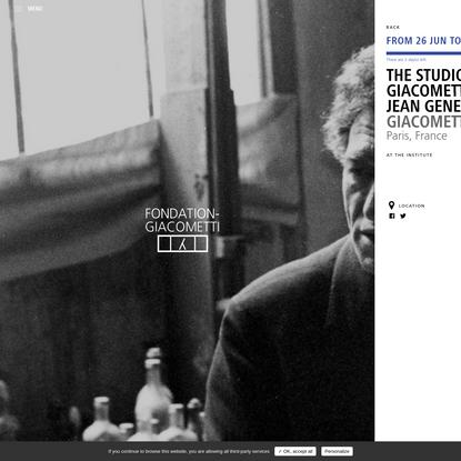 Fondation Giacometti - The studio of Alberto Giacometti seen by Jean Genet