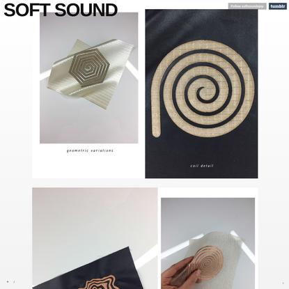 SOFT SOUND