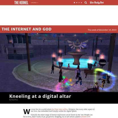 Kneeling at a digital altar - The Kernel